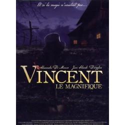 Vincent, Le Magnifique