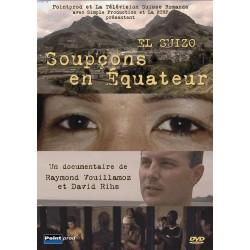 El Suizo - Soupçons en Equateur