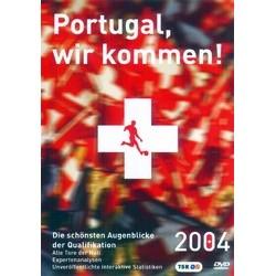 Portugal, wir kommen! (Edition allemande)