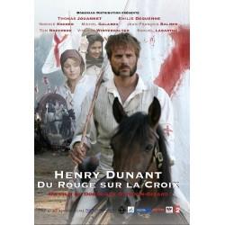 Henry Dunant - Du Rouge sur la Croix