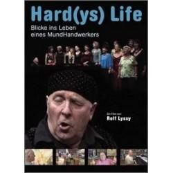 Hard(ys) Life