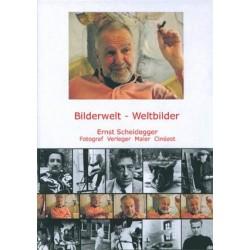 Bilderwelt - Weltbilder (Engl) (Ernst Scheidegger)