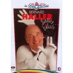 Bernad Haller - Haller... hilare