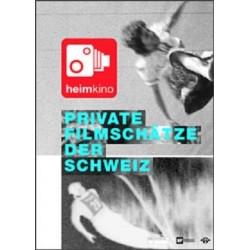 Private Filmschätze der Schweiz