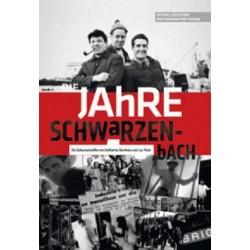 Die Jahre Schwarzenbach