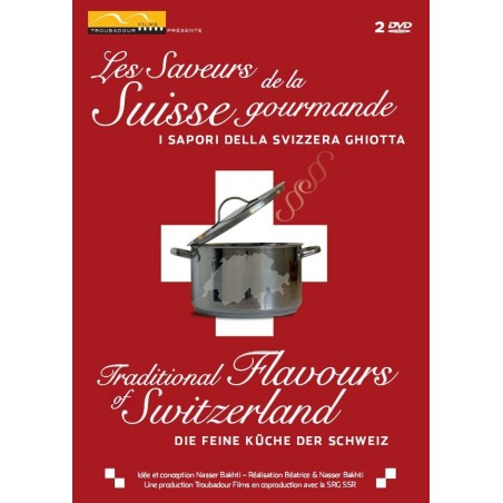 Les Saveurs de la Suisse gourmande
