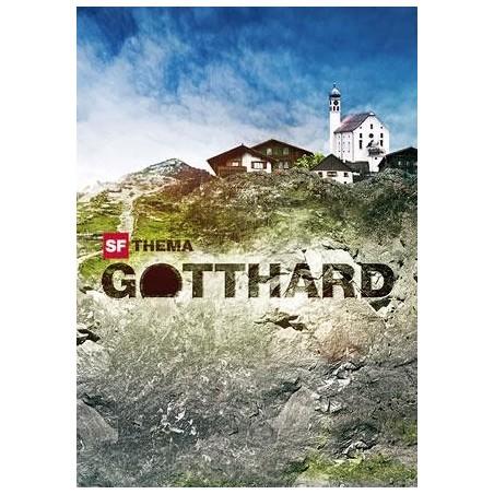 SF Thema: Gotthard