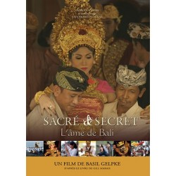 Sacré et Secret - L'âme de Bali
