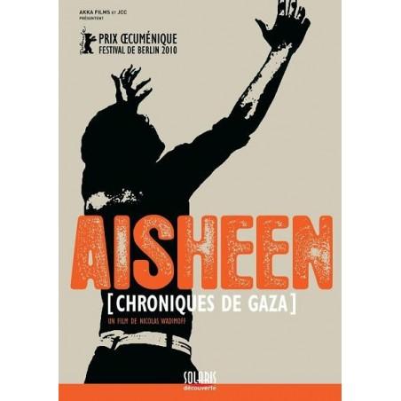 Aisheen, chroniques de Gaza