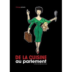 Aus der Küche ins Bundeshaus - Der lange Weg zum Frauenstimmrech