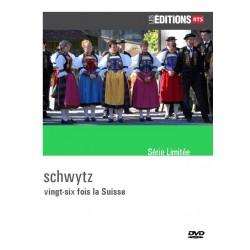 26 fois la Suisse - Schwytz
