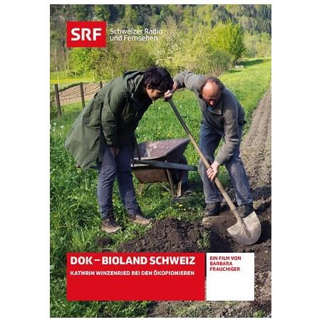 Bioland Schweiz - DOK