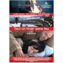Tout un hiver sans feu (French edition)
