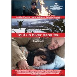Tout un hiver sans feu (Edition française)