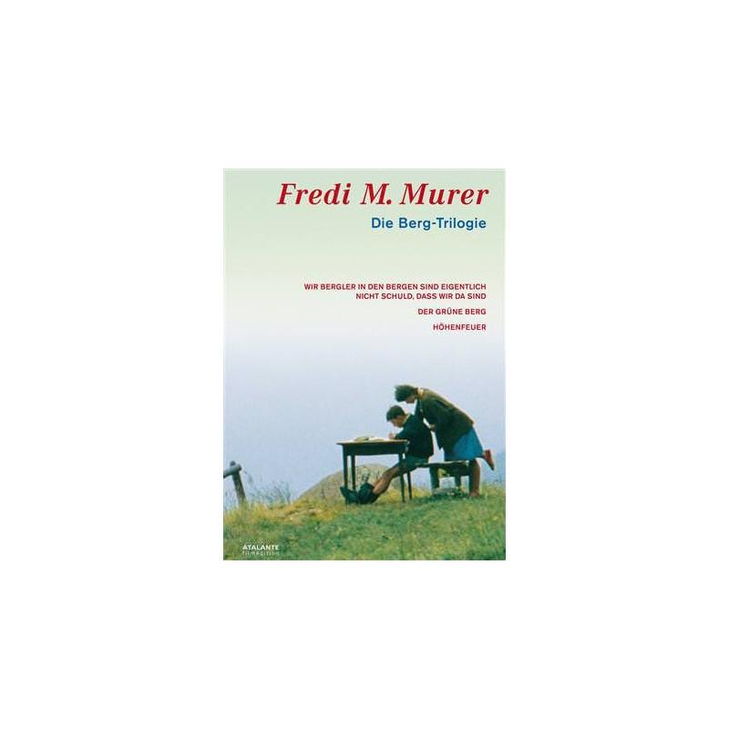 Die Berg Trilogie - Fredi M. Murer