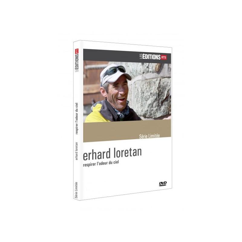 Erhard Loretan - respirer l'odeur du ciel
