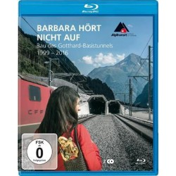 Barbara hört nicht auf - Bau des Gotthard-Basistunnels 1999-2016 - Blu-ray
