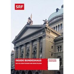 Inside Bundeshaus - Ein Volksentscheid und seine Folgen
