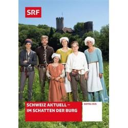 Im Schatten der Burg - Leben vor 500 Jahren