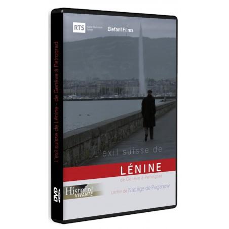 L'exil suisse de Lénine : de Genève à Pétrograd