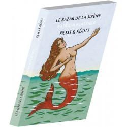 Le Bazar de la Sirène - Patricia Plattner - Films & Récits