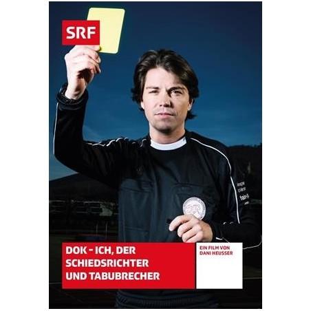 DOK - Ich, der Schiedsrichter und Tabubrecher