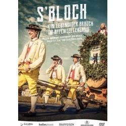 S'Bloch - Ein lebendiger Brauch im Appenzellerland