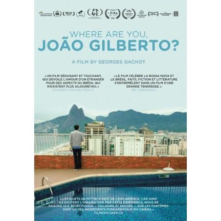 Where are you, João Gilberto? (Edition française)