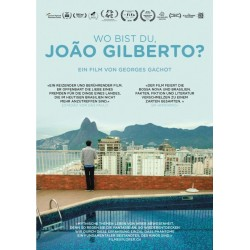 Where are you, João Gilberto? (Edition allemande)