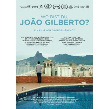 Where are you, João Gilberto? (Edition allemande)
