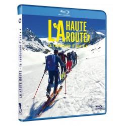La Haute route, la randonnée d'une vie (Blu-ray)