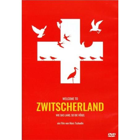 Welcome To Zwitscherland