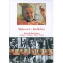 Bilderwelt - Weltbilder (All) (Ernst Scheidegger)