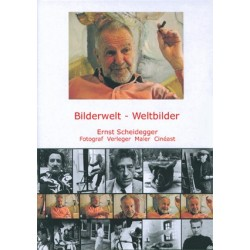 Bilderwelt - Weltbilder (Deutsch) (Ernst Scheidegger)
