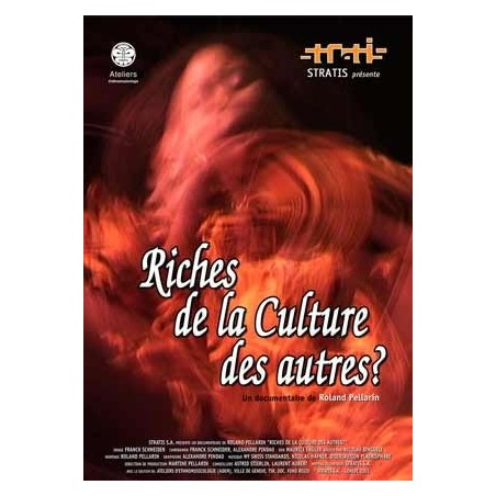 Riches de la Culture des autres?