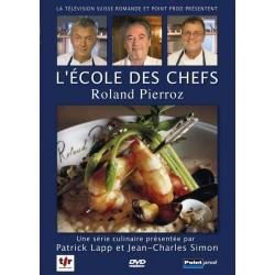 L'Ecole des chefs 3 - Roland Pierroz
