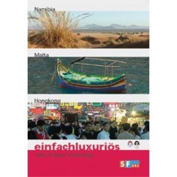 Einfachluxuriös 02 - Namibia / Malta / Hongkong