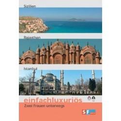 Einfachluxuriös 03 - Sizilien / Rajasthan / Istanbul