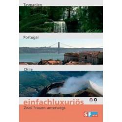 Einfachluxuriös 08 - Tasmanien / Portugal / Chile