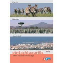 Einfachluxuriös 11 - Kenia / Mexiko / Marokko