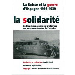 La Suisse et la guerre d'Espagne (la solidarité)
