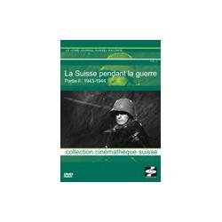 Die Schweiz während des 2. Weltkrieges, Teil 2 (français)