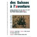 des Suisses à l'aventure