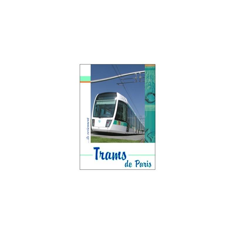 Trams de Paris - Il est là !
