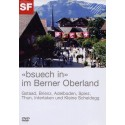"""Bsuech in"" im Berner Oberland"