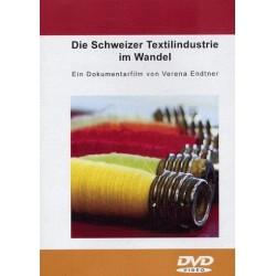 Die Schweizer Textilindustrie im Wandel