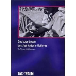 Das Kurze Leben des José Antonio Gutierrez