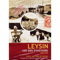 Leysin, 100 years of history