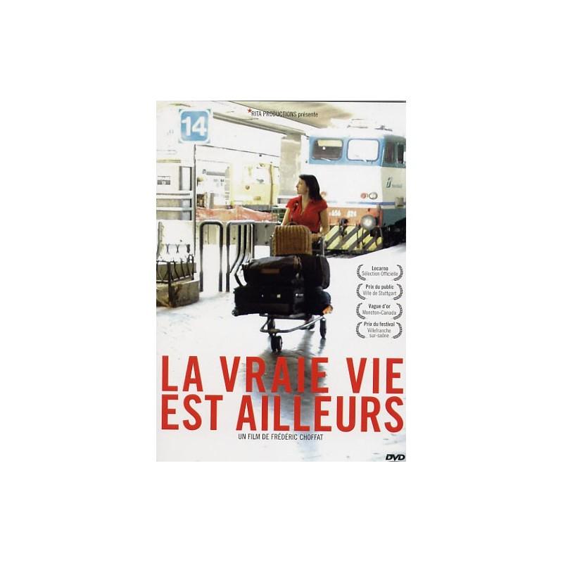 La vraie vie est ailleurs (french version)