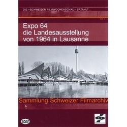 Die Landesausstellung von 1964 in Lausanne (Ed. allemande)